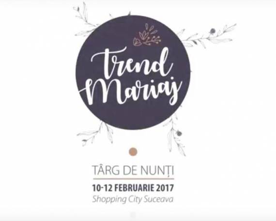 Trend Mariaj 2017 – Shopping City Suceava